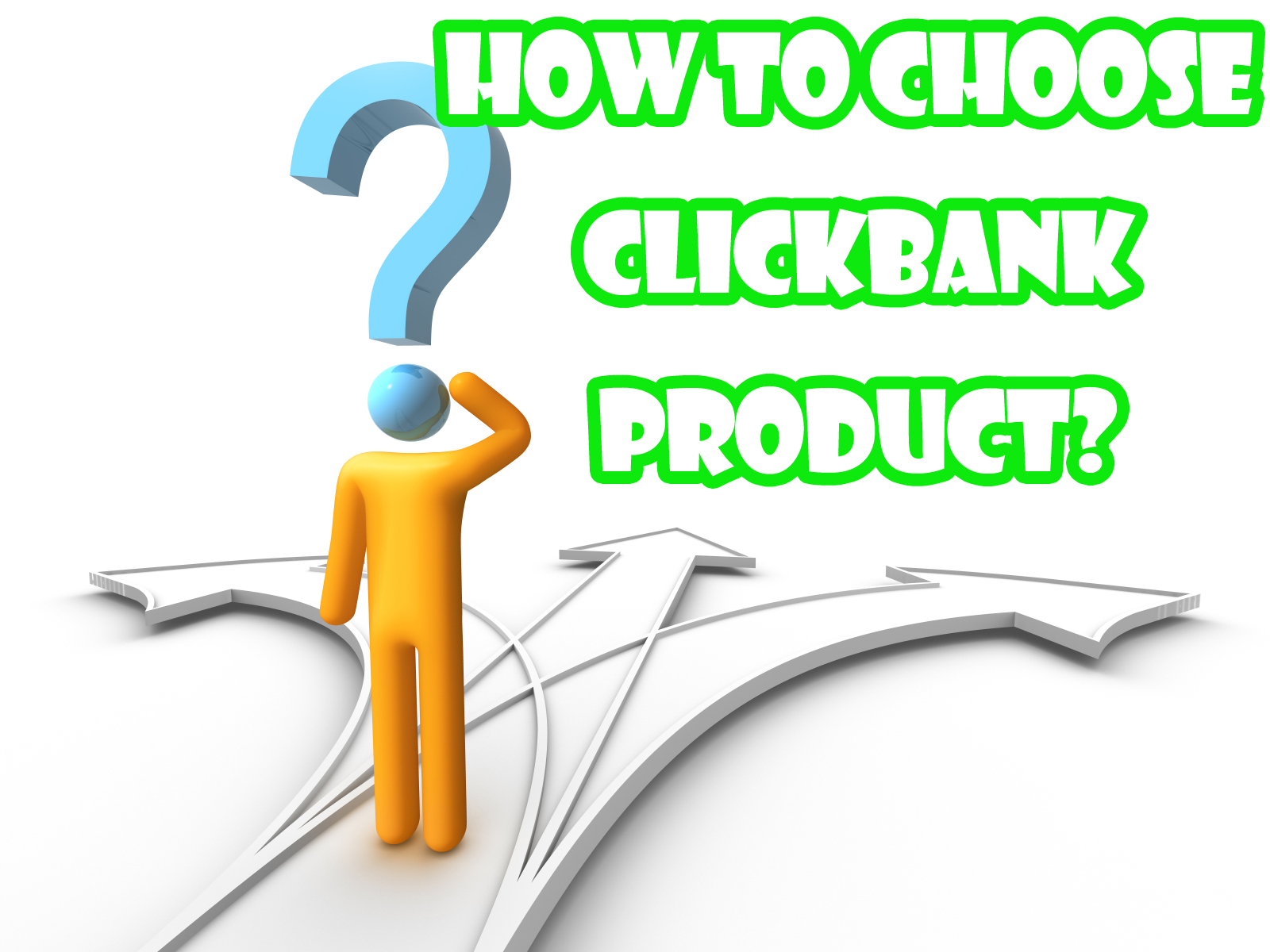 How to choose clickbank product