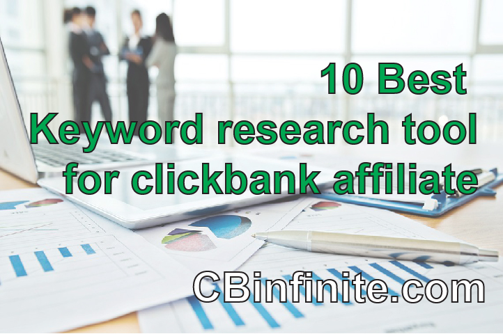 10 keyword research tools for clickbank affiliate